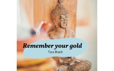 Vergeet je je goud niet?